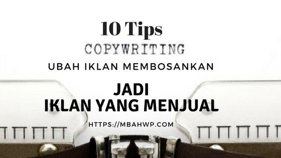 10 Teknik Copywriting : Bagaimana Mengubah Iklan Membosankan Jadi ...