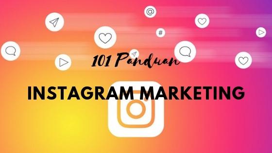 101 Panduan Instagram Marketing Cara Menggunakan Hashtag Story Dan Lainnya Untuk Menumbuhkan Bisnis Anda Mbah Wp